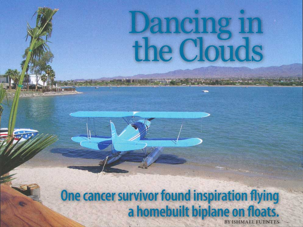 One cancer survivor found inspiration flying a homebuilt biplane on floats.